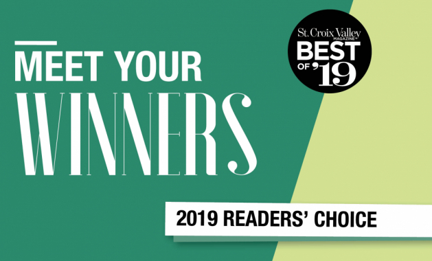"A graphic that reads ""Meet Your Winners, St. Croix Valley Magazine Best of '19 Readers' Choice"""