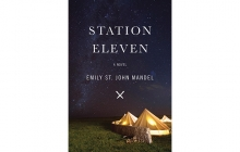Station Eleven by Emily St. John Mandel, NEA Big Read, National Endowment for the Arts, ArtReach St. Croix